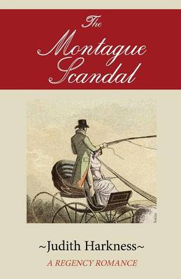 The Montague Scandal: A Regency Romance (Paperback)