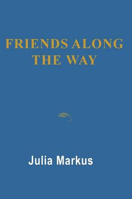 Friends Along the Way (Paperback)
