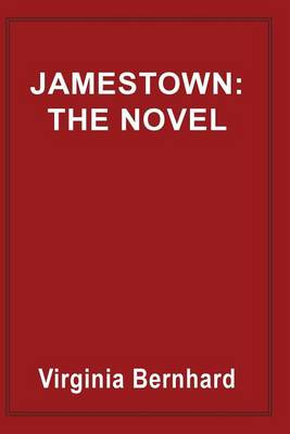 Jamestown: The Novel: The story of America's beginnings (Paperback)