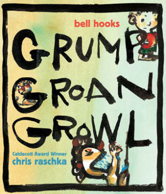 Grump Groan Growl (Hardback)