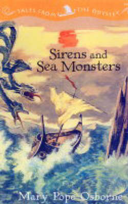 Sirens And Sea Monsters: Tales from the Odyssey, Book 3 (Paperback)