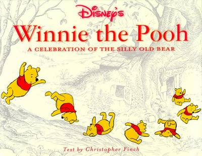 Disney's Winnie the Pooh: A Celebration of the Silly Old Bear (Hardback)