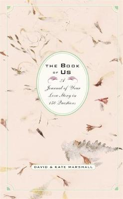 The Book of Us: The Journal of Your Love Story in 150 Questions (Hardback)