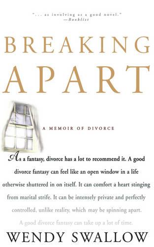 Breaking Apart: A Memoir of Divorce (Paperback)