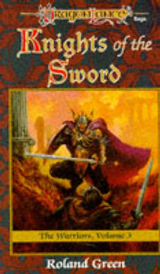 Knights of the Sword - Dragonlance S.: The  Warriors v. 3 (Paperback)