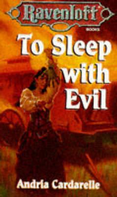 To Sleep with Evil - Ravenloft S. No 14 (Paperback)