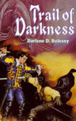 Trail of Darkness (Paperback)