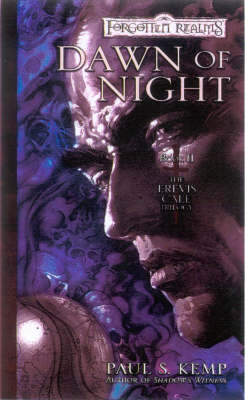 Dawn of Night - Erevis Cale Trilogy Bk. 2 (Paperback)