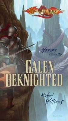 Galen Beknighted - Heroes S. v. 6 (Paperback)
