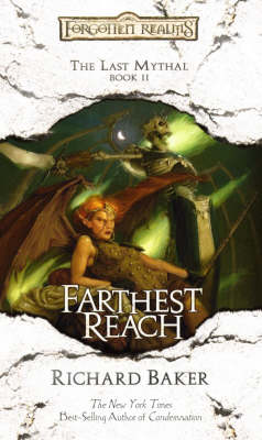 Farthest Reach - Forgotten Realms: The Last Mythal Bk. 2 (Paperback)