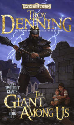 The Giant Among Us - Forgotten Realms: The Twilight Giants Bk. 2 (Paperback)
