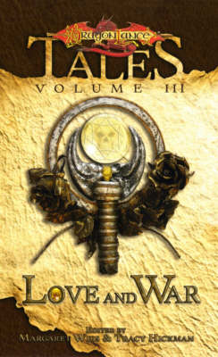 Love and War - Dragonlance S.: Tales Bk. 3 (Paperback)
