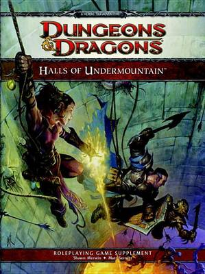 Halls of Undermountain: A 4th Edition Dungeons & Dragons Supplement (Hardback)