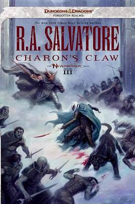 Charon's Claw: Neverwinter Saga, Book III (Dungeons & Dragons Forgotten Realms Novel: Neverwinter Saga) (Paperback)