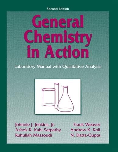 General Chemistry in Action: Laboratory Manual with Qualitative Analysis (Paperback)