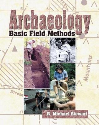 Archaeology: Basic Field Methods (Paperback)