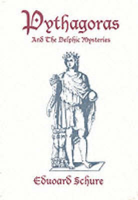 Pythagoras and the Delphic Mysteries (Paperback)