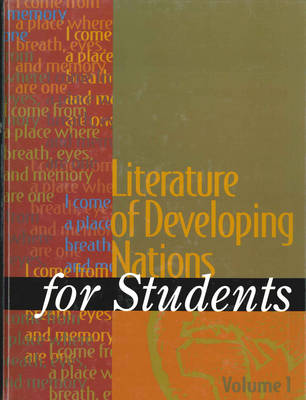 Literature of Developing Nations for Students (Hardback)