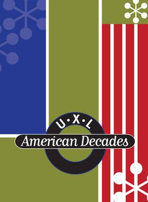 U.X.L American Decades (Hardback)