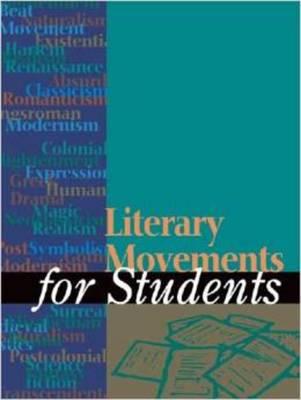 Literary Movements for Students (Hardback)