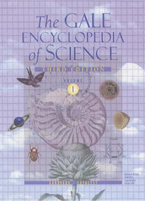 Gale Encyclopedia of Science (Hardback)