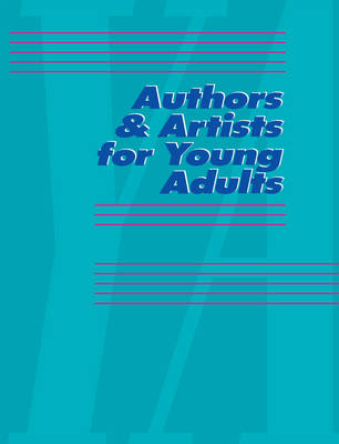 Authors & Artists for Young Adults, Volume 81 - Authors & Artists for Young Adults 81 (Hardback)