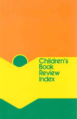 Children's Book Review Index, Volume 33 - Children's Book Review Index 33 (Hardback)