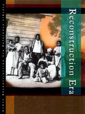 Biographies - Reconstruction Era Reference Library S. (Hardback)