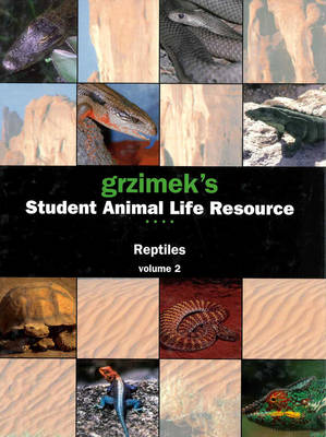Reptiles - Grzimek's Student Animal Life Resource S. (Hardback)