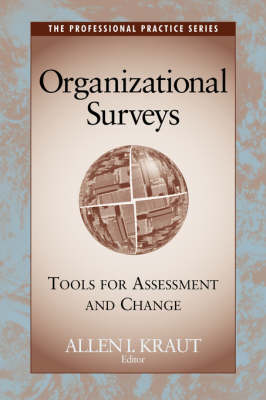 Organizational Surveys: Tools for Assessment and Change - J-B SIOP Professional Practice Series (Paperback)