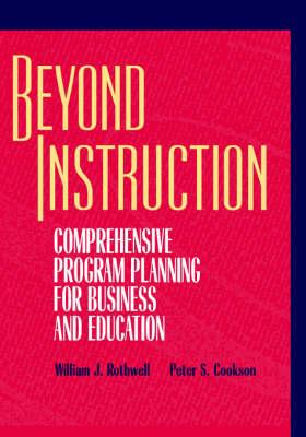 Beyond Instruction: Comprehensive Program Planning for Business and Education (Hardback)