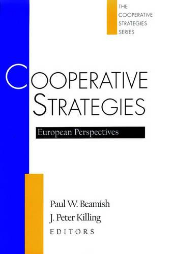 Cooperative Strategies: European Perspectives - Cooperative Strategies 2 (Hardback)