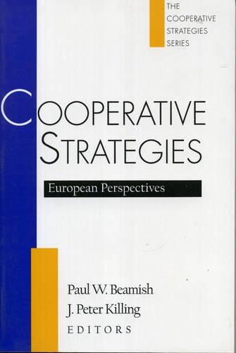 Cooperative Strategies: European Perspectives - Cooperative Strategies 2 (Paperback)