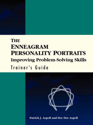 The Enneagram Personality Portraits: Improving Problem Solving Skills Trainer's Guide (Paperback)
