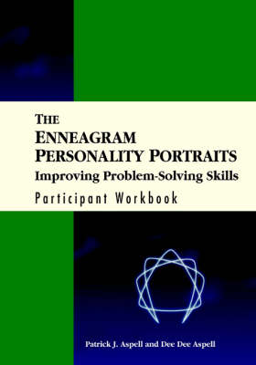 The Enneagram Personality Portraits: Improving Problem Solving Skills Participant Workbook (Paperback)