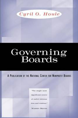 Governing Boards: Their Nature and Nurture (Paperback)