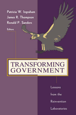 Transforming Government: Lessons from the Reinvention Laboratories (Hardback)