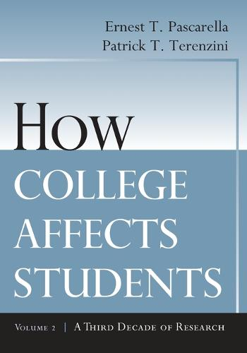 How College Affects Students: A Third Decade of Research (Paperback)
