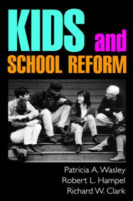 Kids and School Reform (Hardback)