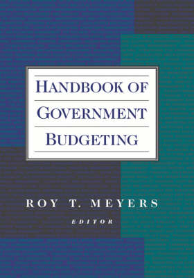 Handbook of Government Budgeting (Hardback)