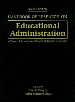 Handbook of Research on Educational Administration: A Project of the American Educational Research Association (Hardback)