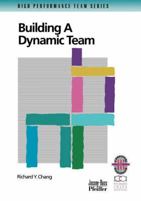 Building a Dynamic Team (Paperback)