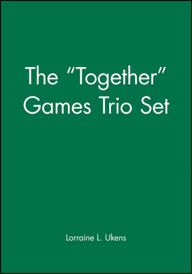 """The """"Together"""" Games Trio Set: Includes: Getting Together; Working Together; All Together Now (Paperback)"""