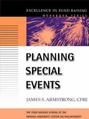 Planning Special Events - J-B Fund Raising School Series (Paperback)