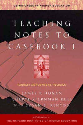 Teaching Notes to Casebook I: A Guide for Faculty and Administrators (Paperback)