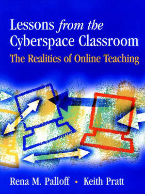 Lessons from the Cyberspace Classroom: Realities of Online Teaching (Paperback)
