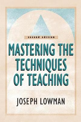 Mastering the Techniques of Teaching (Paperback)