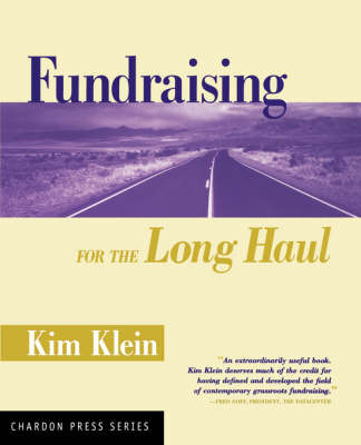 Fundraising for the Long Haul - Kim Klein's Fundraising Series (Paperback)