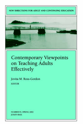 Contemporary Viewpoints on Teaching Adults Effectively: New Directions for Adult and Continuing Education, Number 93 - J-B ACE Single Issue Adult & Continuing Education (Paperback)