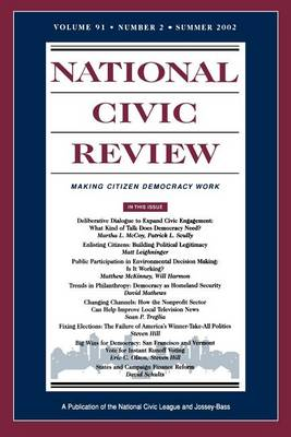 Issues in Democratic Politics: Public Deliberation, Electoral Reform, and Civic Participation - J-B NCR Single Issue National Civic Review (Paperback)